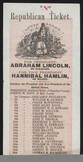 Republican ticket. For President, Abraham Lincoln, of Illinois. For Vice President, Hannibal Hamlin, of Maine. [Ohio Campaign ticket]