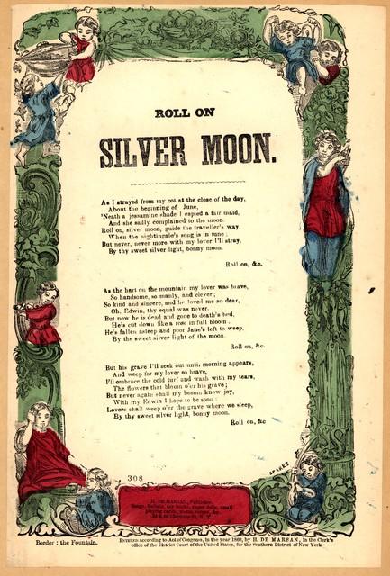 Roll on silver moon. H. De Marsan, Publisher, ... 38 & 60 Chatham Street, N. Y