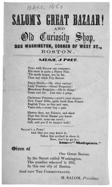 Salom's great bazaar! and Old curiosity shop, 330 Washington, Corner of West St., Boston. Salom, a poet ... [1860].
