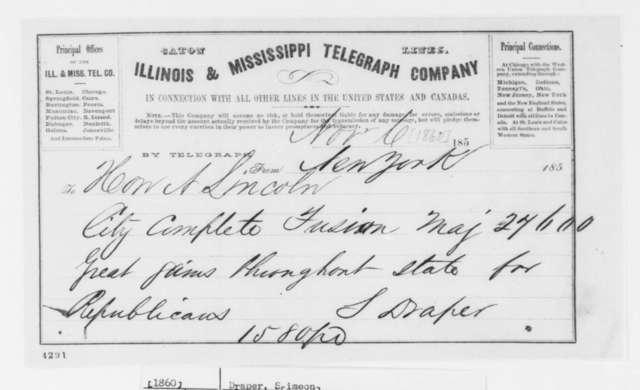 Simeon Draper to Abraham Lincoln, Tuesday, November 06, 1860  (Telegram reporting election results)