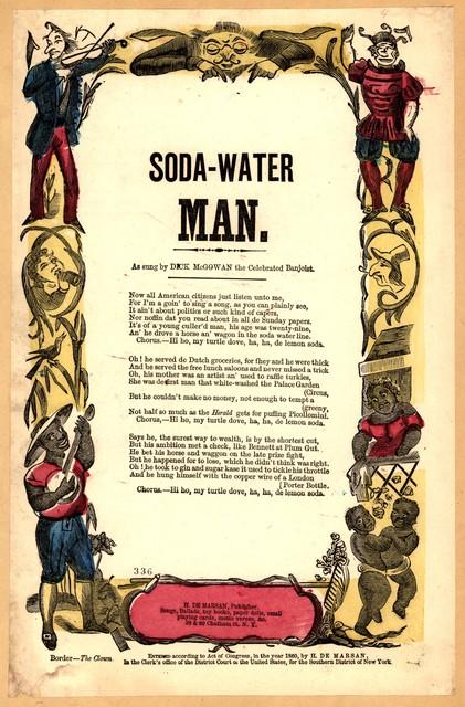 Soda-water man. H. De Marsan, Publisher, 38 & 60 Chatham Street, N. Y