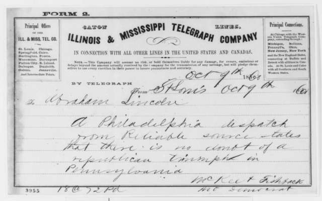 St. Louis Democrat to Abraham Lincoln, Tuesday, October 09, 1860  (Telegram reporting Pennsylvania election returns)