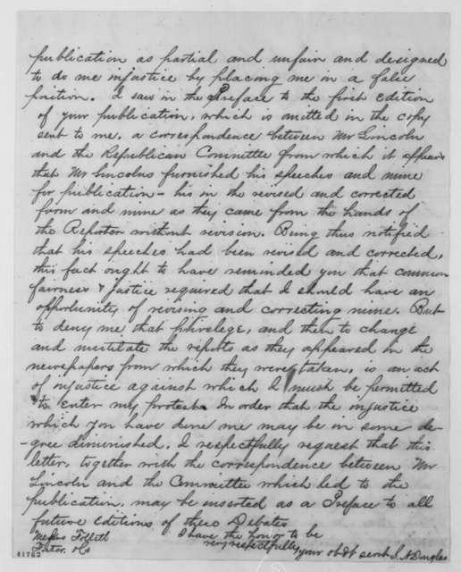 Stephen A. Douglas to Follett Foster & Company, Saturday, June 09, 1860  (Protests publication of Lincoln-Douglas Debates)