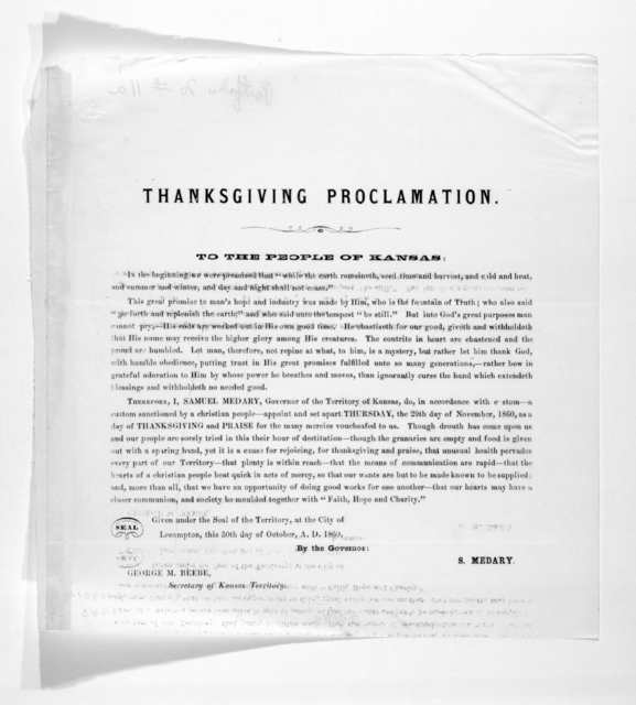 Thanksgiving proclamation. To the people of Kansas ... given under the seal of the Territory at the City of Lecompton, this 30th day of October, A. D. 1860. By the Governor: S. Medary.