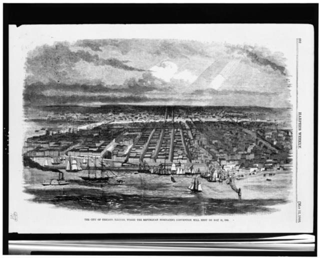 The City of Chicago, Illinois, where the Republican Nominating Convention will meet on May 16, 1860