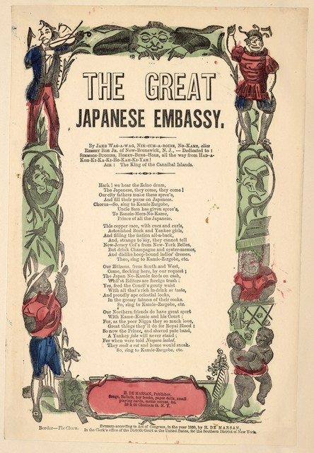 The great Japanese embassy. By Jake Wag-A-Wag, Nix-Cum-Arose, No-Kame, alias Remsey Roe Jr. H. De Marsan, Publisher, 38 & 60 Chatham Street, N. Y.  [c. 1860]