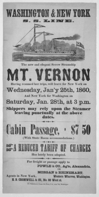 The new and elegant screw steamship Mt. Vernon having resumed her trips, will leave for New York, on Wednesday, Jan'y 25th, 1860 and New York for Washington on Saturday, Jan. 28th, at 3 p. m ... Washington. H. Polkinhorn's steam job press, D. st