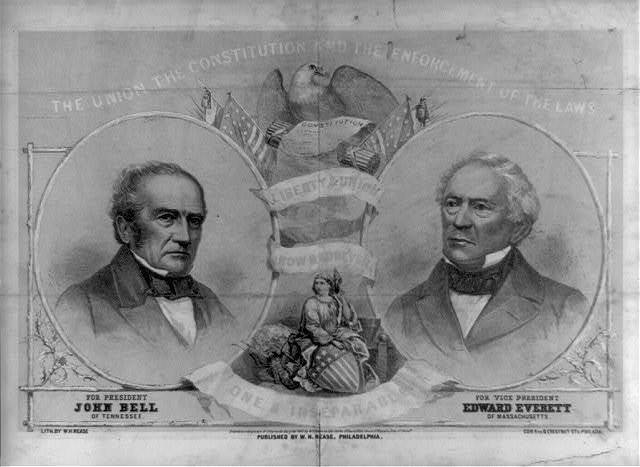 The Union, the Constitution and the enforcement of the laws. For President, John Bell of Tennessee. For Vice President, Edward Everett of Massachusetts / lith. by W.H. Rease, cor. 4th & Chestnut Sts., Philada.
