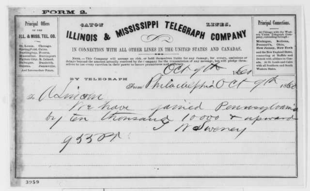 Thomas W. Sweney to Abraham Lincoln, Tuesday, October 09, 1860  (Telegram reporting Pennsylvania election results)