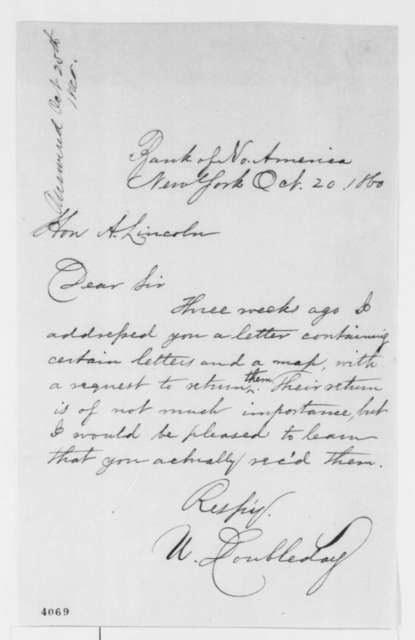 Ulysses Doubleday to Abraham Lincoln, Saturday, October 20, 1860  (Did Lincoln receive his letters?)