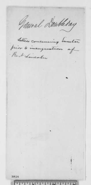 Ulysses Doubleday to Abraham Lincoln, Saturday, September 29, 1860  (News from brother Abner in South Carolina)