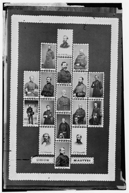Union Martyrs: Berry, Jas. R. McPherson, Alex. Hayes, Ransom, Buford, J. Sedgwick, D. Russell, Geo. Stone, N. Lyon, O.M. Mitchell, E.V. Sumner, Wadsworth, Richardson, Stevens, Kearney, J.J. Reynolds [sic], and Birney