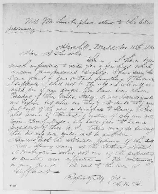 "Unknown.  ""A.W.H."" to Abraham Lincoln, Saturday, November 10, 1860  (Guard life against Slave Power)"