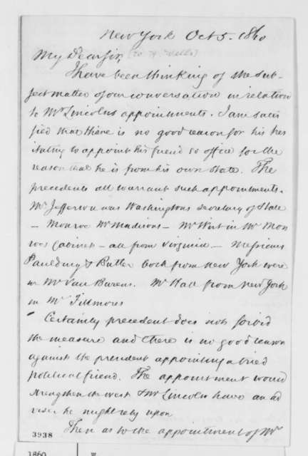 "Unknown.  ""W"" to William H. Wells, Friday, October 05, 1860  (Cabinet appointments)"