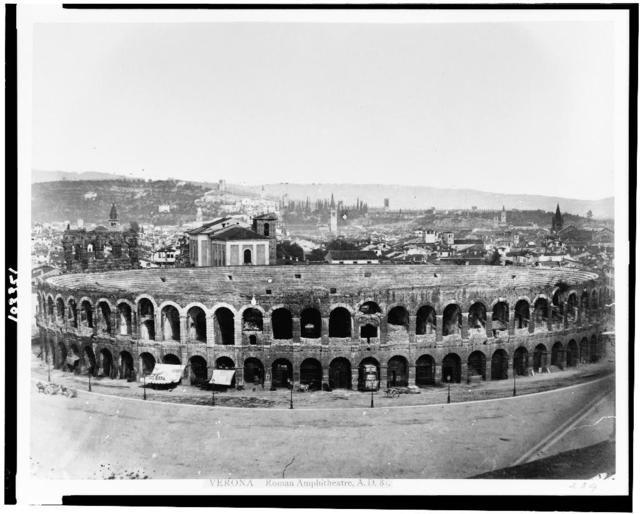 Verona. Roman amphitheatre, A.D. 81