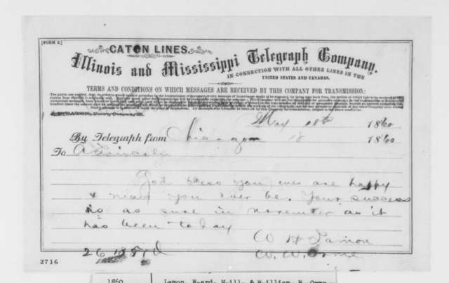 Ward H. Lamon and William W. Orme to Abraham Lincoln, Friday, May 18, 1860  (Telegram; congratulations)