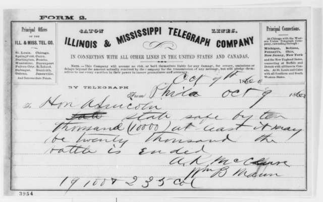 William B. Maun and Alexander K. McClure to Abraham Lincoln, Tuesday, October 09, 1860  (Telegram reporting Penn. election returns)