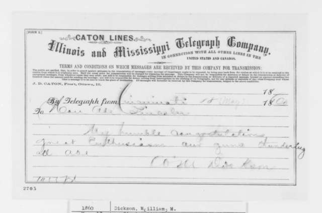 William M. Dickson to Abraham Lincoln, Friday, May 18, 1860  (Telegram; congratulations)