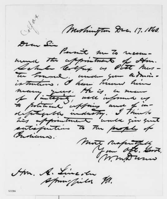 William M. Dunn to Abraham Lincoln, Monday, December 17, 1860  (Recommends Colfax)
