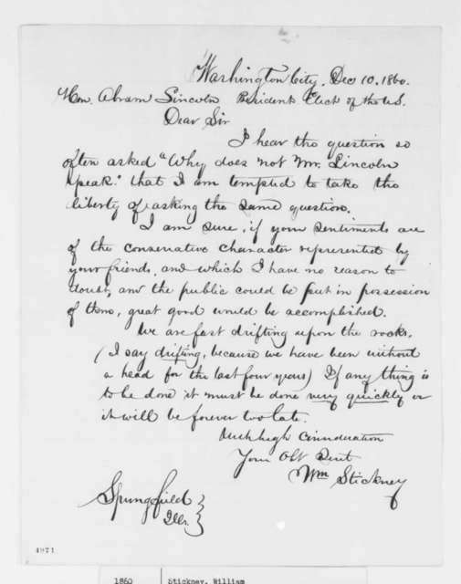 """William Stickney to Abraham Lincoln, Monday, December 10, 1860  (""""Why does not Mr. Lincoln speak?"""")"""