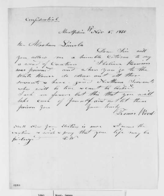 Zenas Wood to Abraham Lincoln, Monday, November 05, 1860  (Lincoln should be careful of poison in his food)