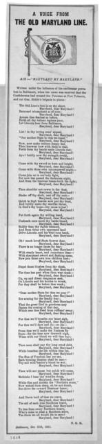 """A voice from the old Maryland line. Air:- """"Maryland my Maryland."""" Baltimore, Oct. 27th, 1861"""