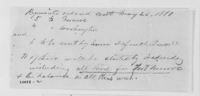 Abraham Lincoln, Sunday, May 26, 1861  (Memorandum of troops sent for Fort Monroe and Washington)