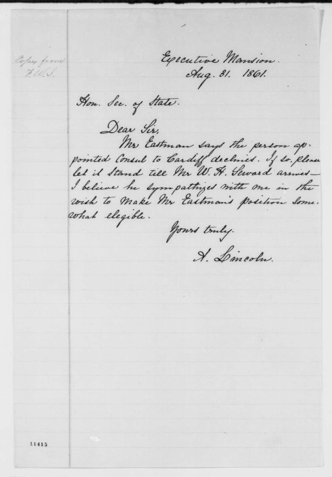 Abraham Lincoln to Frederick W. Seward, Saturday, August 31, 1861  (Appointment for Zebina Eastman)