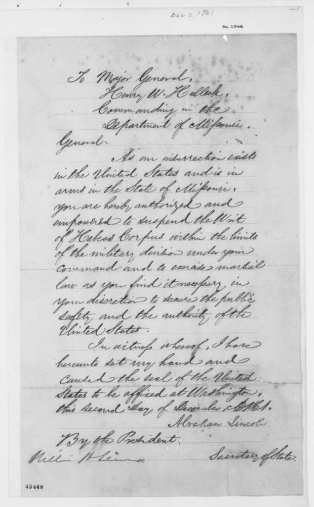 Abraham Lincoln to Henry W. Halleck, Monday, December 02, 1861  (Executive Order authorizing suspension of writ of habeas corpus; endorsed by William H. Seward)