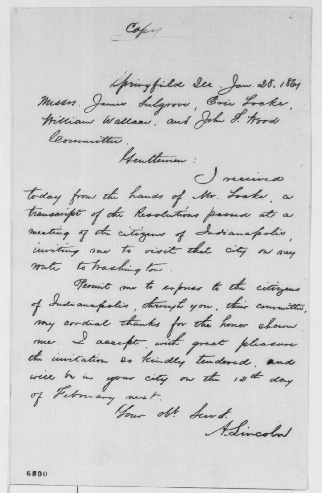 Abraham Lincoln to James Sulgrove, Eric Locke, William Wallace and John F. Wood, Monday, January 28, 1861  (Reply to invitation)