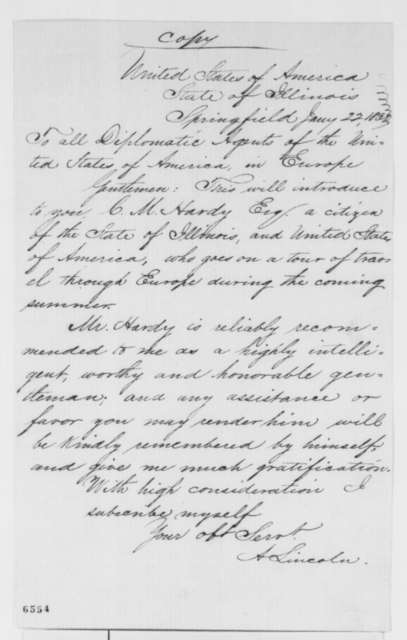 Abraham Lincoln to United States Diplomatic Agents in Europe, Tuesday, January 22, 1861  (Letter on behalf of Charles M. Hardy)