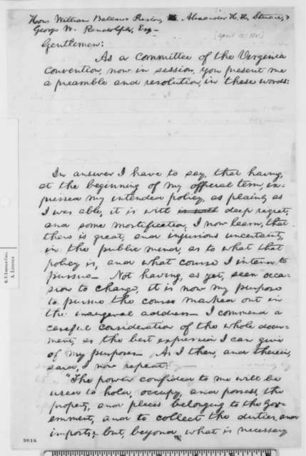 Abraham Lincoln to William Ballard Preston, Alexander H. H. Stuart,  and George W. Randolph, [April 13, 1861]  (Reply to Virginia Convention)