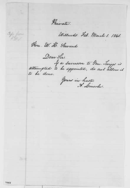 Abraham Lincoln to William H. Seward, Friday, March 01, 1861  (Military appointment)
