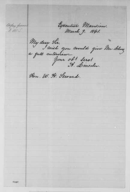 Abraham Lincoln to William H. Seward, Saturday, March 09, 1861  (Requests interview for Carl Schurz)