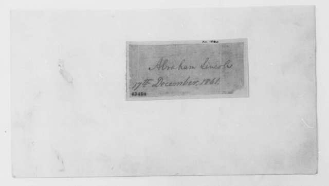Abraham Lincoln, Tuesday, December 17, 1861  (Autograph Only)