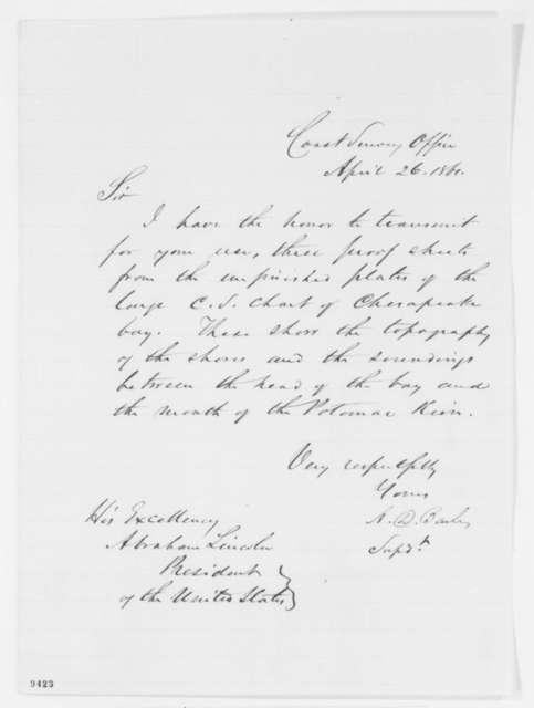 Alexander D. Bache to Abraham Lincoln, Friday, April 26, 1861  (Sends coast survey of Chesapeake Bay)