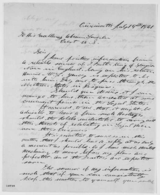 Allan J. Pinkerton to Abraham Lincoln, Friday, July 19, 1861  (Arrest of William L. Yancey)