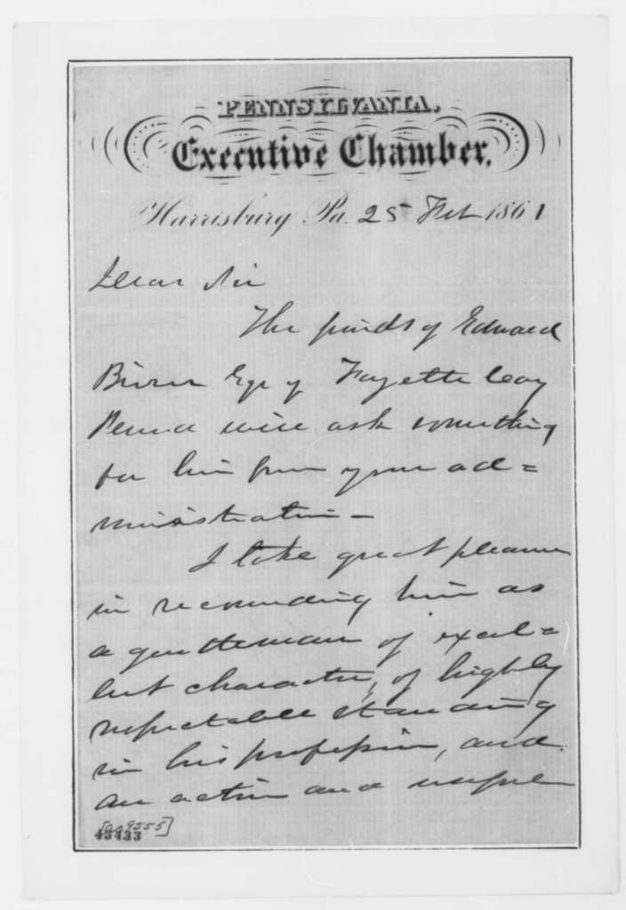 Andrew G. Curtin to Abraham Lincoln, Monday, February 25, 1861  (Recommendation; with endorsements)