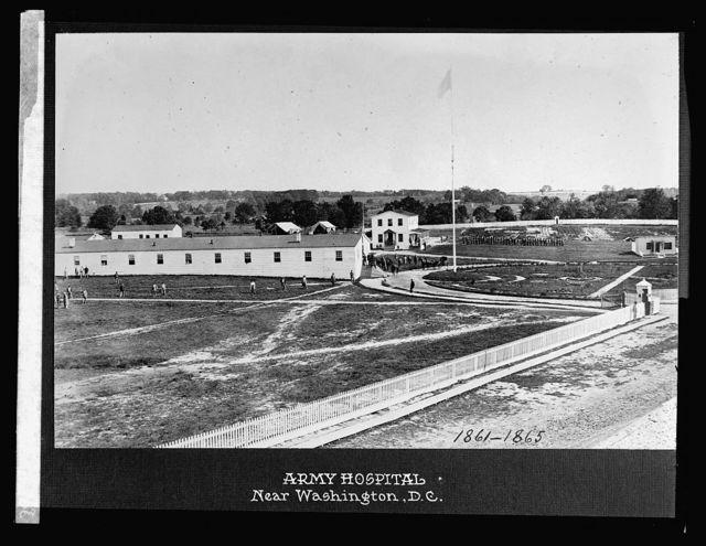 Army Hospital near Washington, D.C, 1861-1865