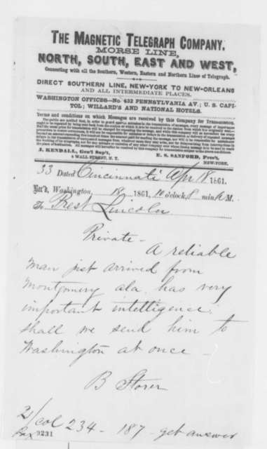 Bellamy Storer to Abraham Lincoln, Thursday, April 18, 1861  (Telegram reporting that a man with important intelligence is being sent to Washington; endorsed by Abraham Lincoln on cover)