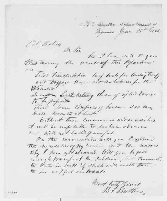Benjamin F. Butler to Edward D. Baker, Saturday, June 15, 1861  (Military affairs)