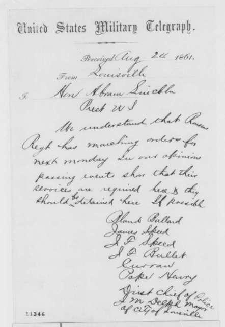 Bland W.  Ballard, et al. to Abraham Lincoln, Saturday, August 24, 1861  (Telegram regarding situation in Kentucky)
