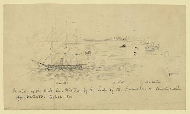 Burning of the Ship Thos. Watson by the boats of the Roanoke & Monticello off Charleston Oct. 16, 1861