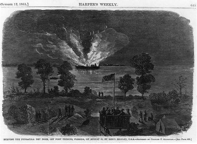 Burning the Pensacola dry dock, off Fort Pickens, Florida, on August 31, by Lieut. Shipley, U.S.A.