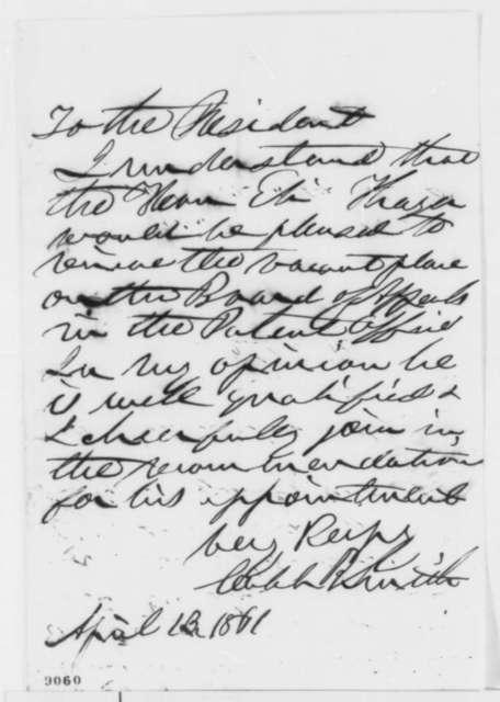 Caleb B. Smith to Abraham Lincoln, Saturday, April 13, 1861  (Recommendation)