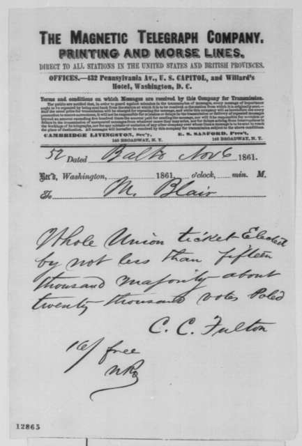 Charles C. Fulton to Montgomery Blair, Wednesday, November 06, 1861  (Telegram reporting election results from Baltimore)