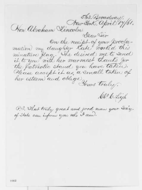 Charles C. Leigh to Abraham Lincoln, Wednesday, April 17, 1861  (Sends flag)
