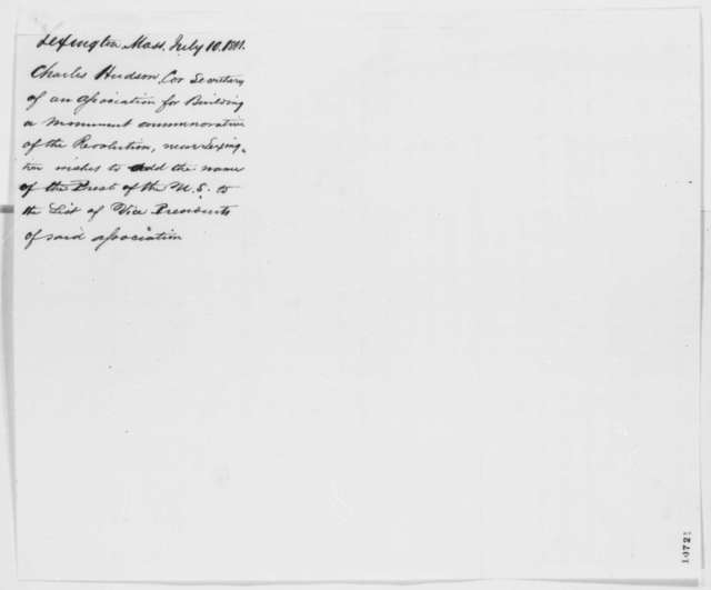 Charles Hudson to Abraham Lincoln, Wednesday, July 10, 1861  (Monument for Lexington battlefield)