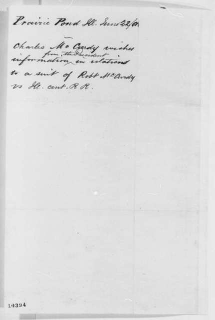 Charles W. McCurdy to Abraham Lincoln, Saturday, June 22, 1861  (Legal business)