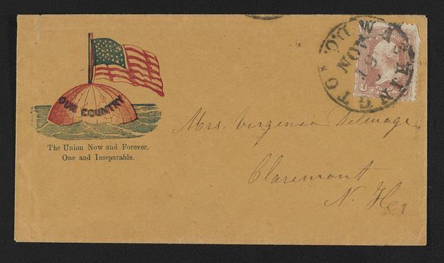 "[Civil War envelope showing American flag on globe floating in water with message ""The Union now and forever, one and inseparable""]"